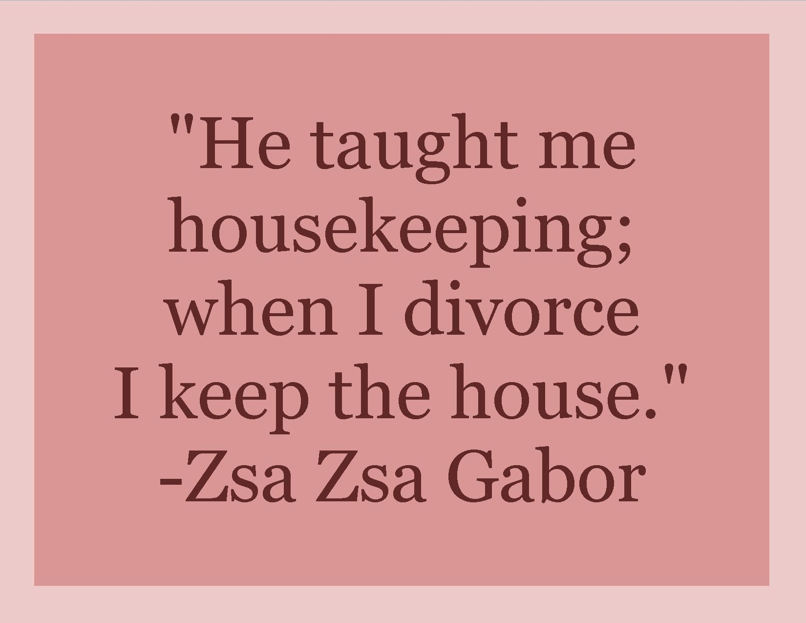 Housekeeping Quotes When Housekeeping's A Good Thing  Quotes Housekeeping And Good