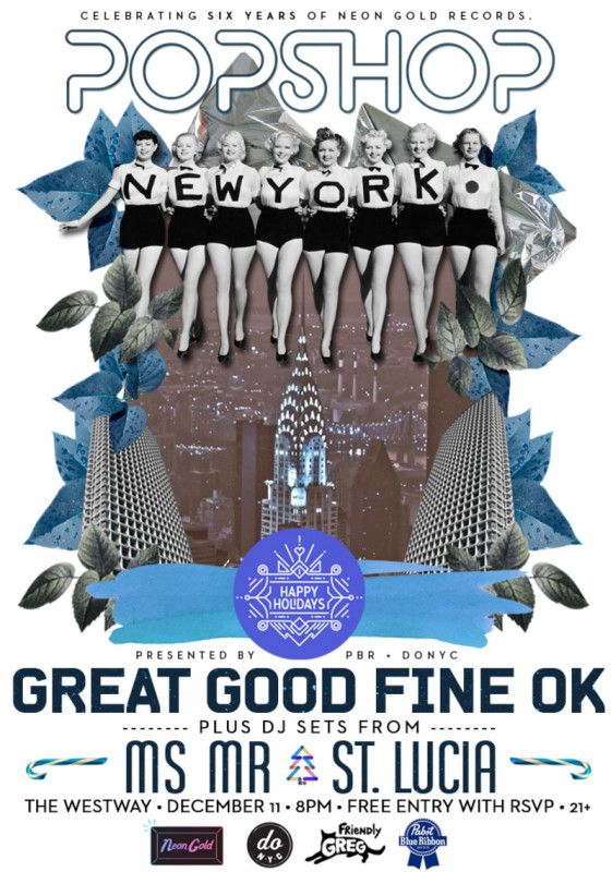 POPSHOP New York Holiday Edition feat. Great Good Fine OK + DJ Sets by MS MR & St. Lucia - http://www.orsvp.com/event/popshop-new-york-holiday-edition/