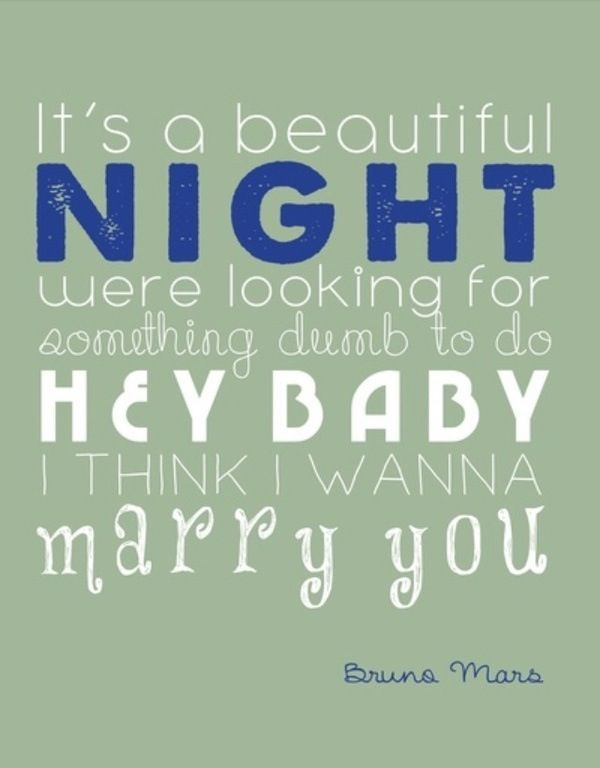 Marry you- Bruno mars