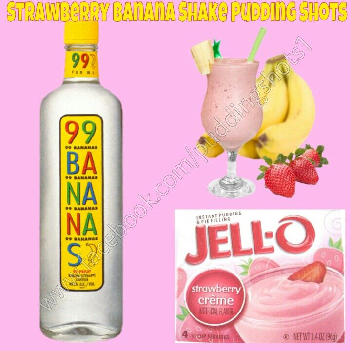 Strawberry Banana Shake Pudding Shots See Full Recipe And More On Facebook Puddingshots1