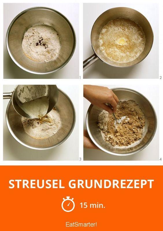 Streusel Grundrezept Rezept Grundrezept Rezepte Grundrezept Kuchen