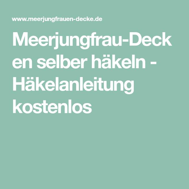 Meerjungfrau-Decken selber häkeln - Häkelanleitung kostenlos ...