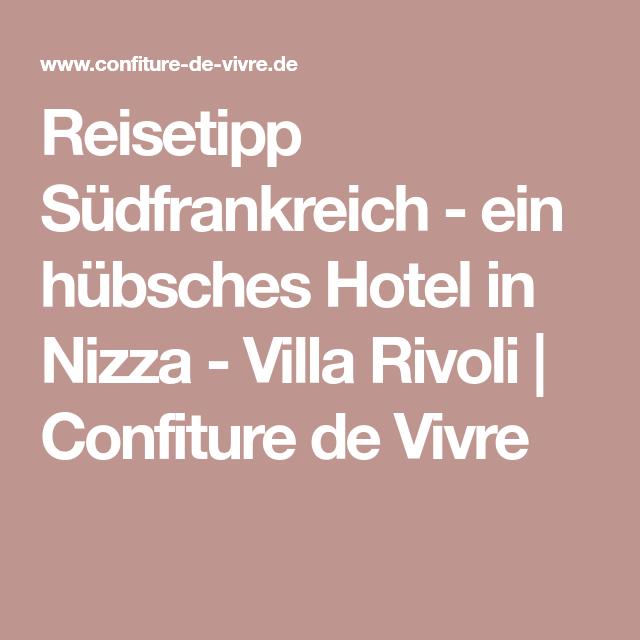 Reisetipp Südfrankreich ein hübsches Hotel in Nizza