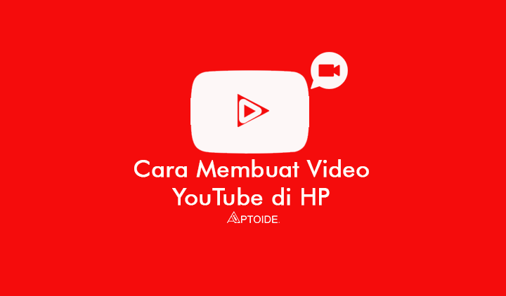 Cara Membuat Video Youtube Modal Hp Doang Not Musik Youtuber Youtube