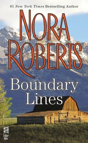 Boundary Lines: (InterMix) | Must Read Books | Nora roberts