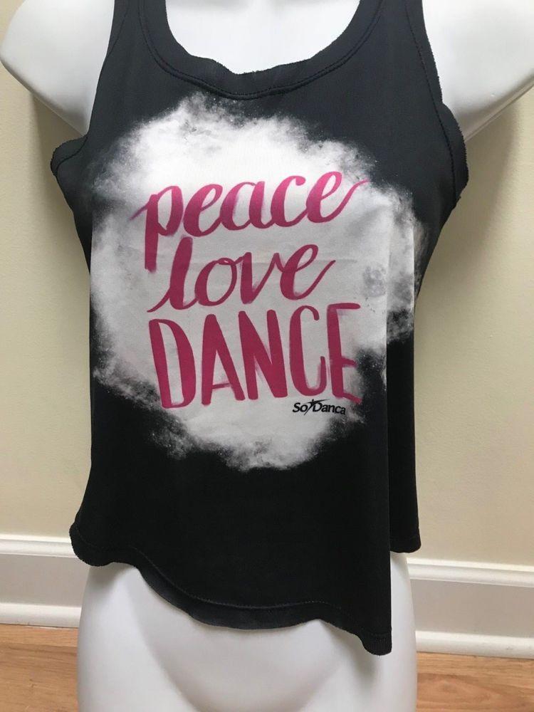 eeef01968d0e ebay link) So danca peace love DANCE girls tank top size medium ...