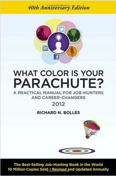 What Color Is Your Parachute Career Books Books To Read Career Exploration
