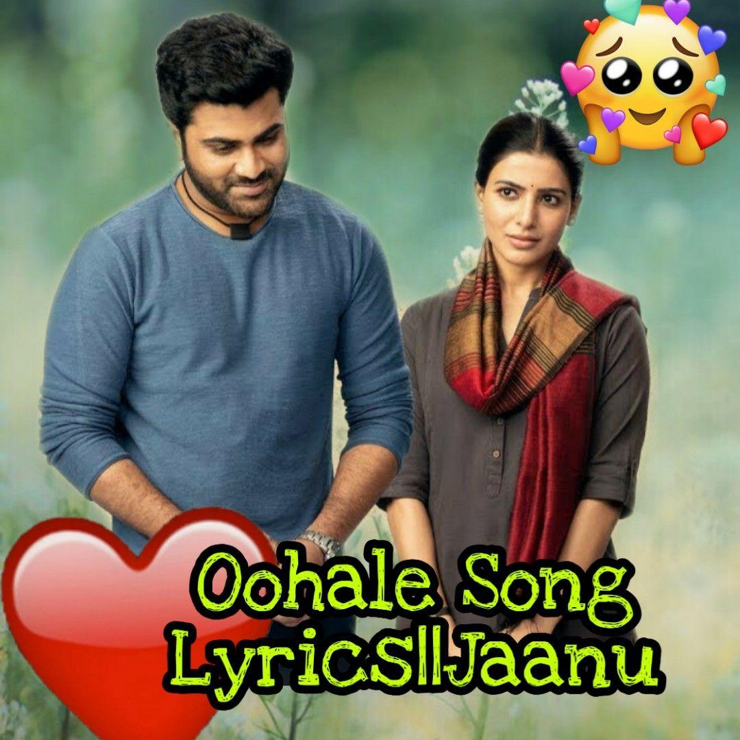 Oohale song lyricsjaanu in 2020 song lyrics lyrics songs