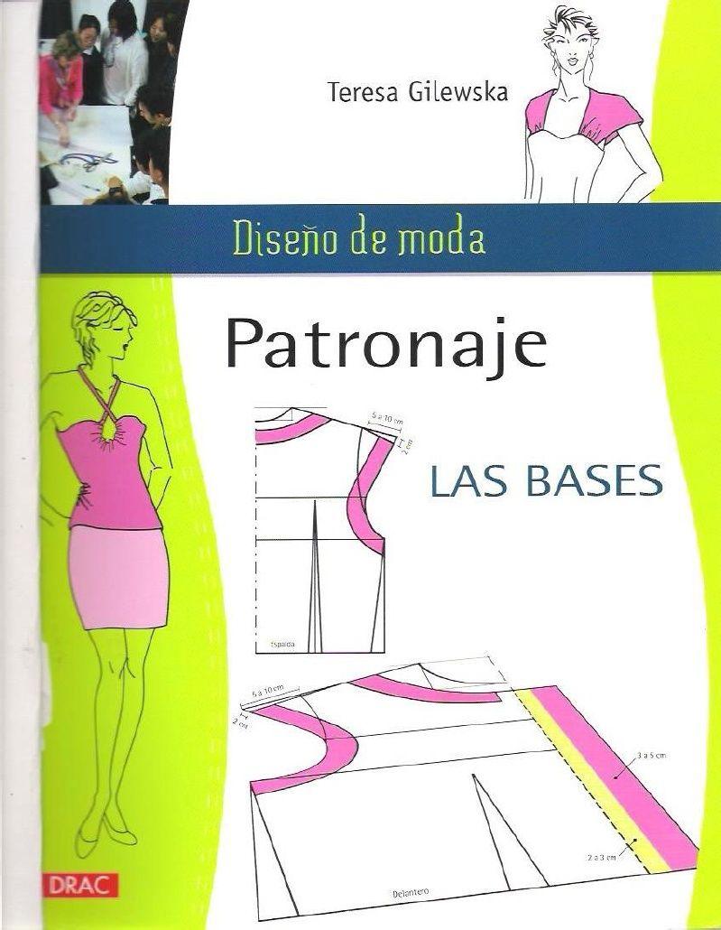 217092033-Diseno-de-moda-Patronaje-Las-bases-Caratula-a-Pg ...