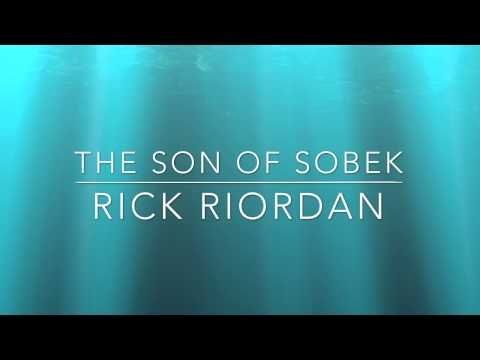 The Son Of Sobek Read And Written By Rick Riordan Youtube