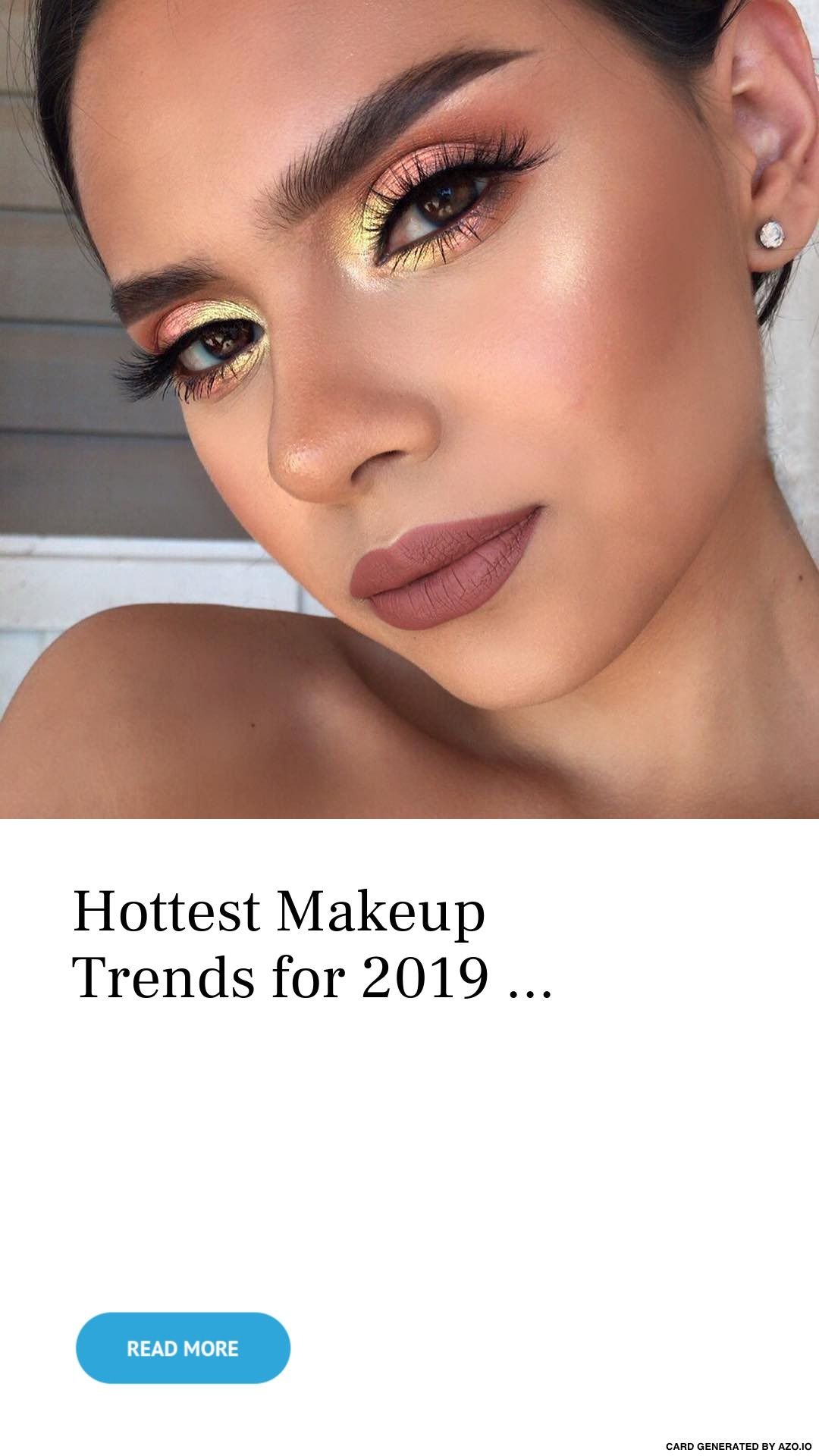 Hottest Makeup Trends for 2019 Hot makeup, Dramatic