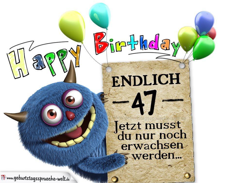 Gluckwunsche Zum 47 Geburtstag Lustig Erwachsen