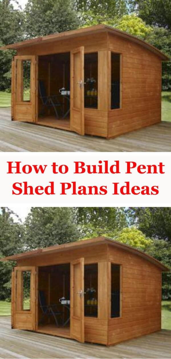 How To Build Pent Shed Plans Ideas Shed Plans Diy Shed