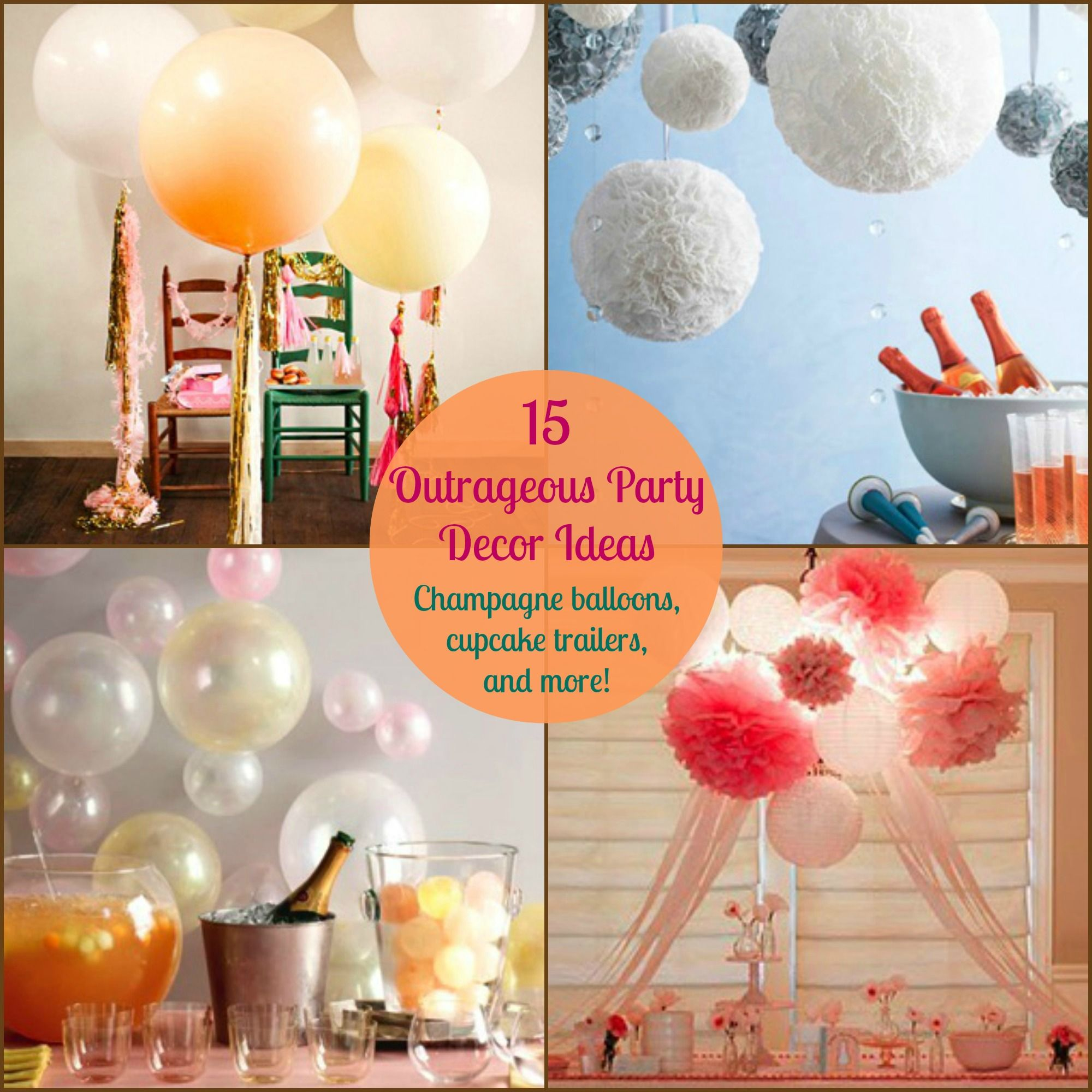 15 Outrageous Party Decor Ideas Diy Birthday Decorations