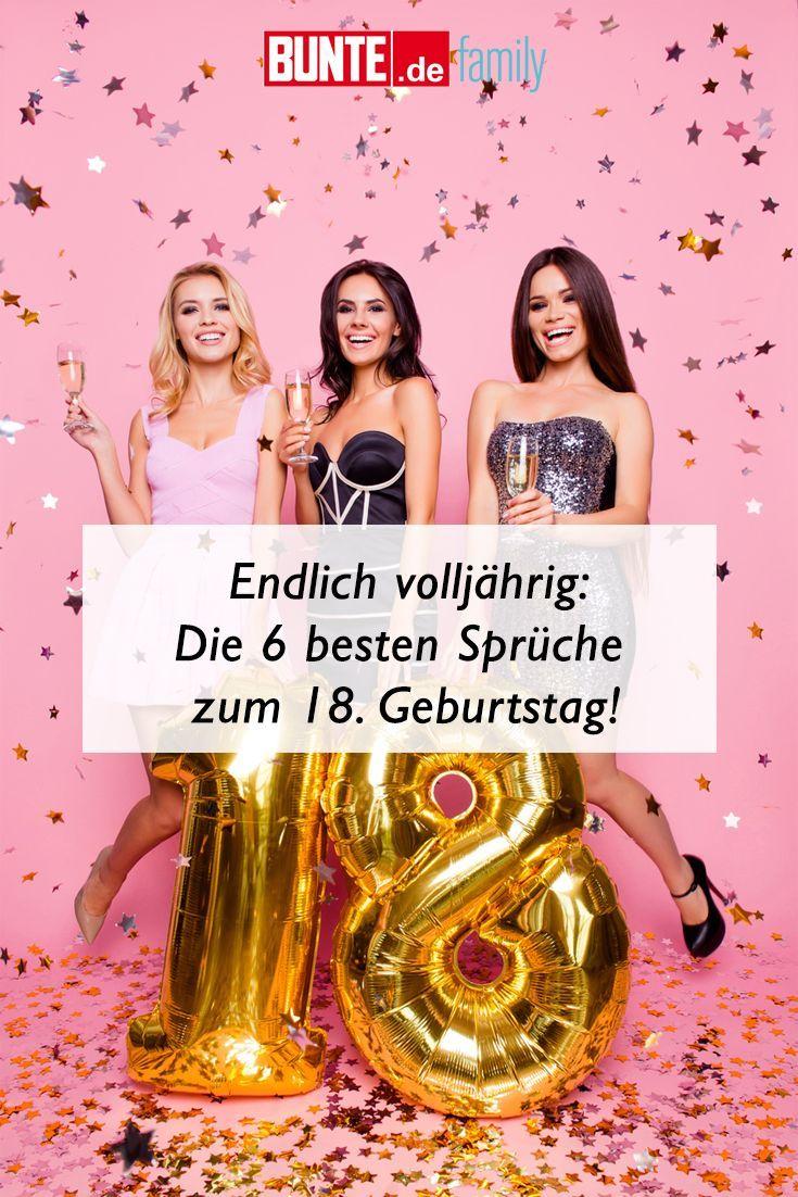 Endlich Volljhrig Die 6 Besten Sprche Zum 18 Geburtstag Happy Birthday 18th 18th Birthday 18th Birthday Gifts