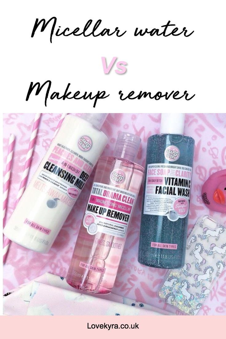 Micellar Water vs Makeup Remover (With images) Makeup