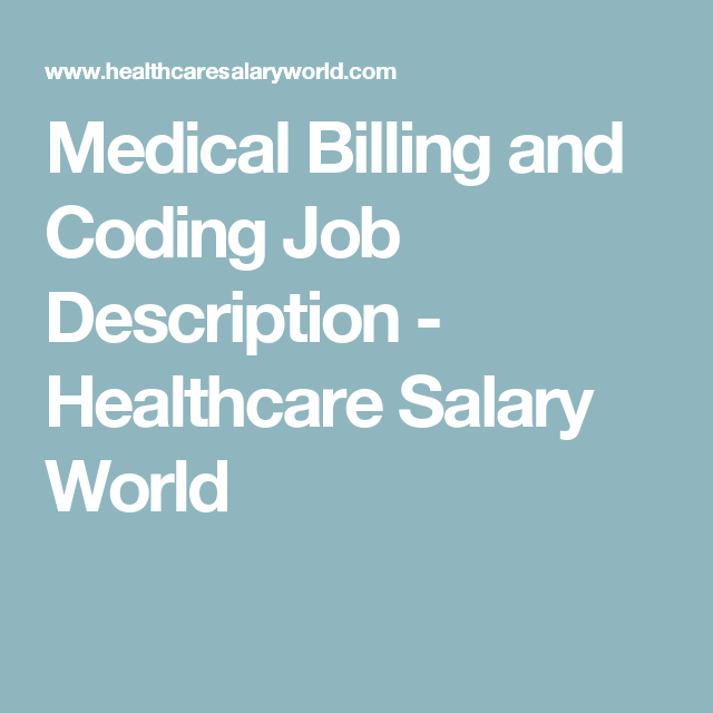 Medical Billing And Coding Job Description  Healthcare Salary