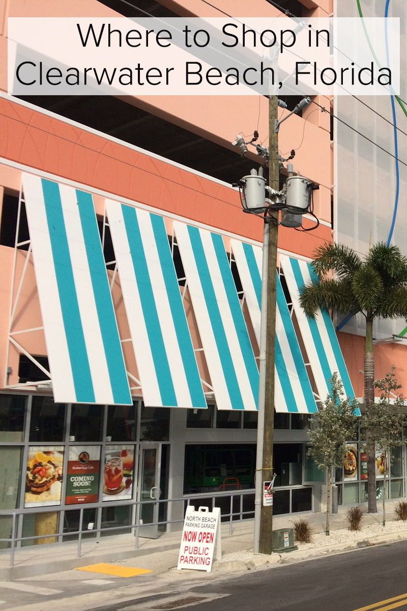 5 Places To Shop In Clearwater Beach Florida Styled To Sparkle Clearwater Beach Florida Clearwater Beach Florida Beaches