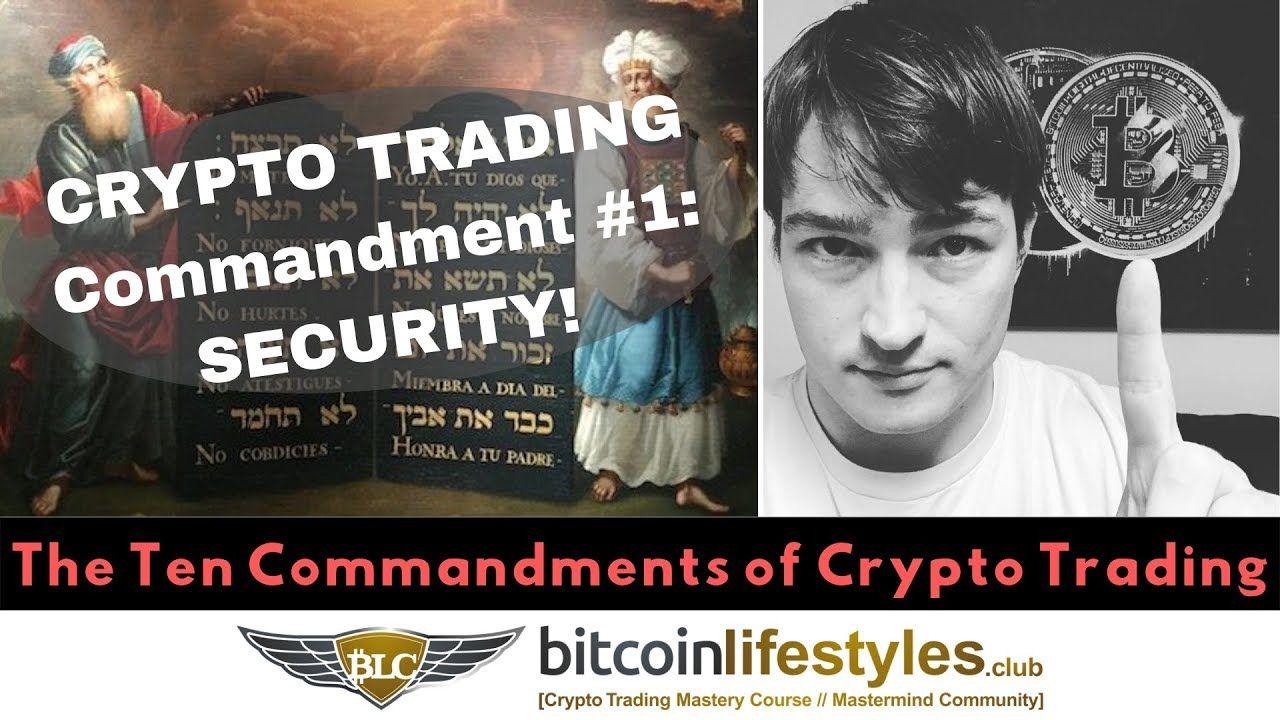 Crypto Commandment 1 Security Ten Commandments of