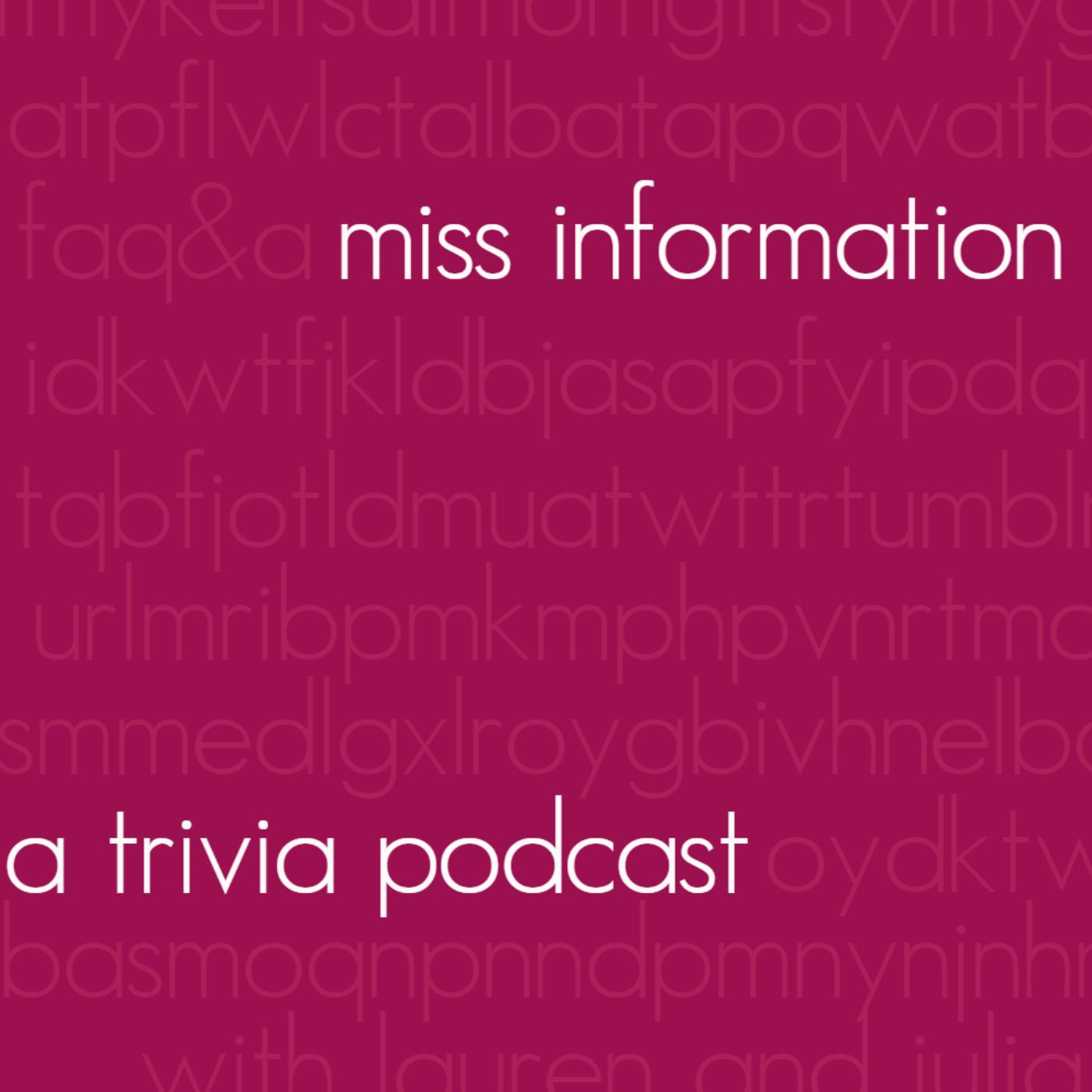 Miss Information A Trivia Podcast