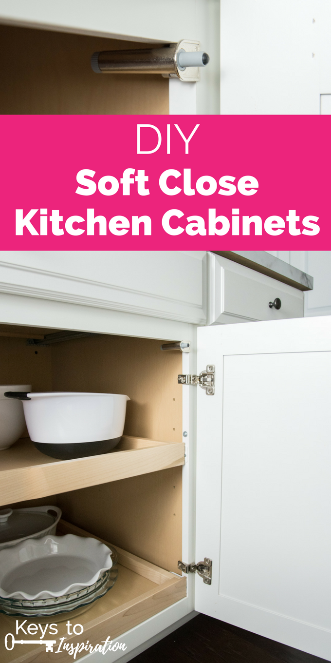 Diy Soft Close Kitchen Cabinets Give Your Kitchen An Instant Upgrade By Installing Th Cheap Kitchen Cabinets Diy Kitchen Cabinets How To Make Kitchen Cabinets
