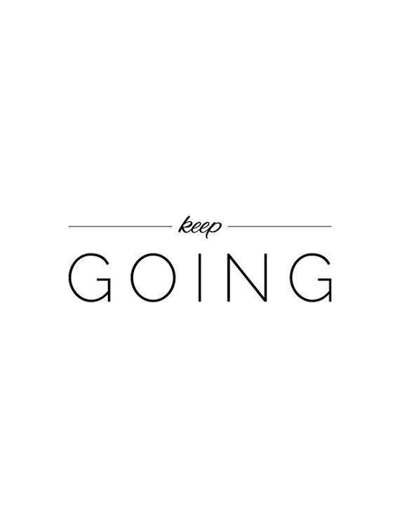 Keep Going Typographic Printable
