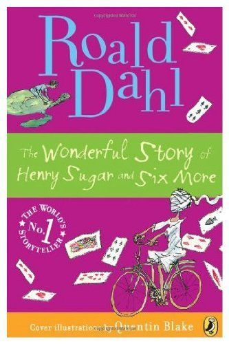 Wonderful Story of Henry Sugar by Dahl Roald