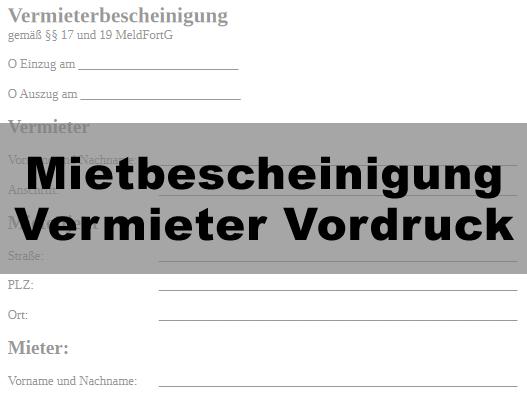Mietbescheinigung Vermieter Vordruck Kostenlos Zum Download In Den
