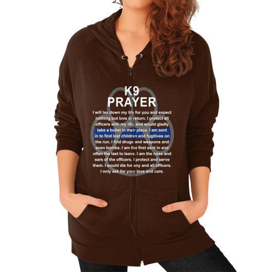 K9 PRAYER Zip Hoodie (on woman)