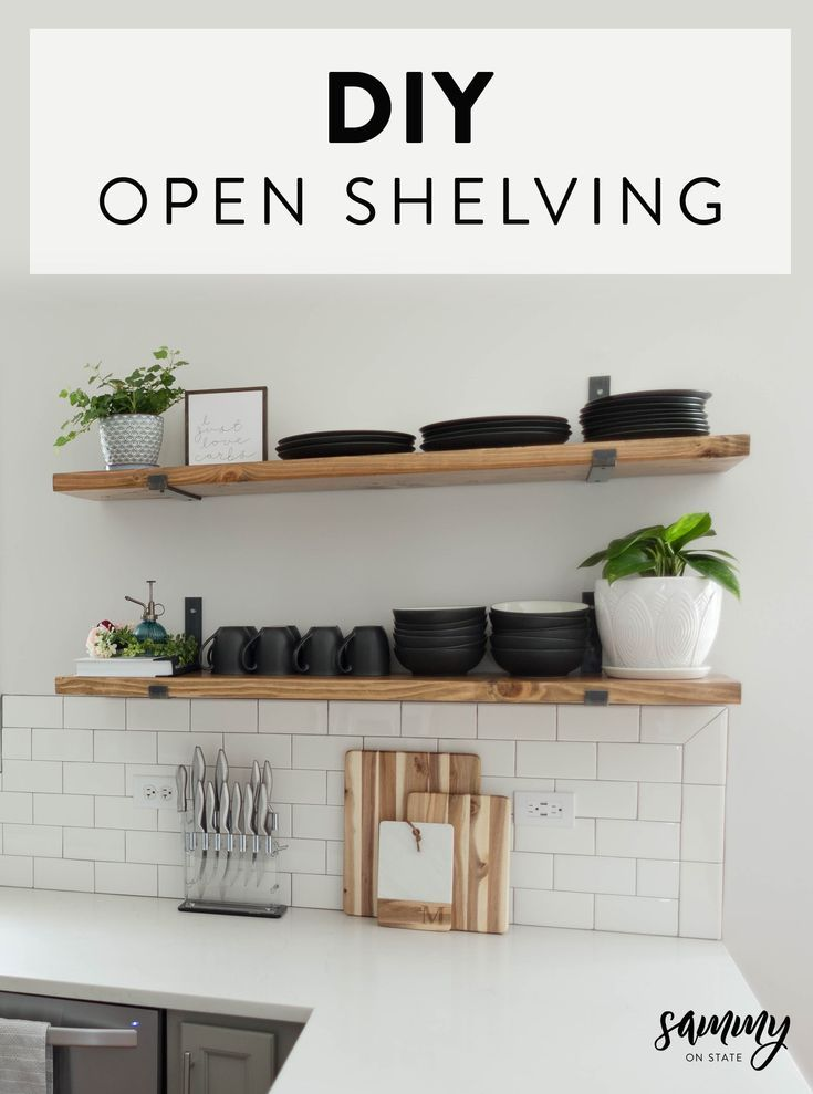 DIY Kitchen Open Shelving | Sammy On State