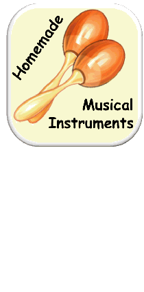 Storytime Songs Homemade Musical Instruments Lots Of Great Ideas