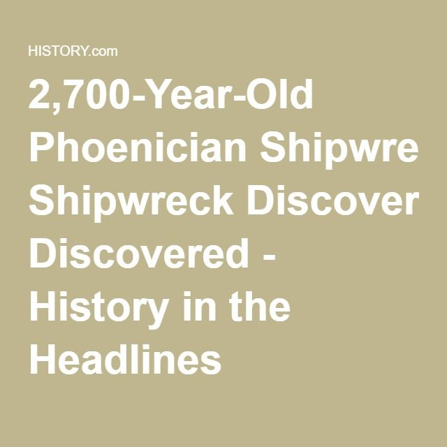 2,700-Year-Old Phoenician Shipwreck Discovered - History in the Headlines