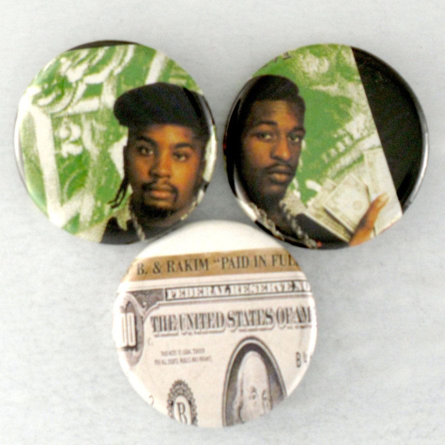 Eric B. Rakim Buttons Original Paid in Full Hip Hop Pins 80s 90s Rap Badges by JeepsterVintage on Etsy