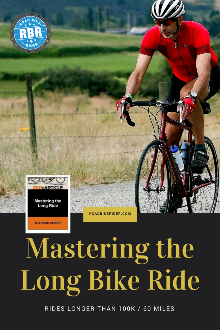 Mastering The Long Ride Bicycle Bicycle Maintenance Cycling