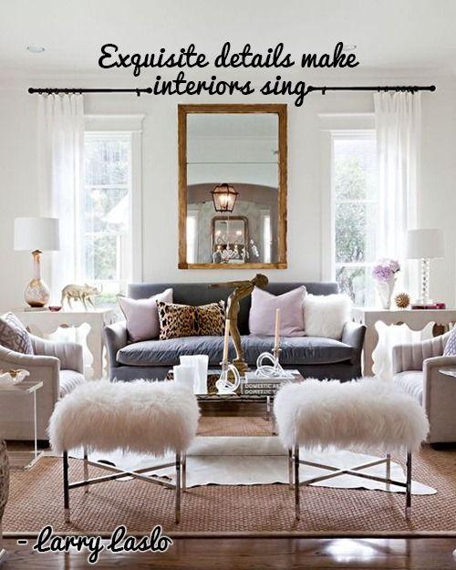 10 Unforgettable Interior Design Quotes Home Decor Inspiration Home House Interior