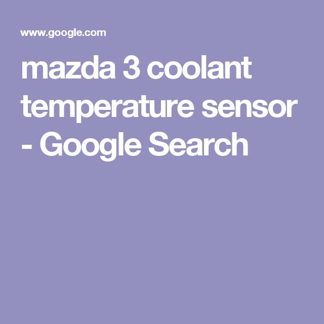 Mazda 3 coolant temperature sensor google search stuff for mazda 3 coolant temperature sensor google search fandeluxe Gallery