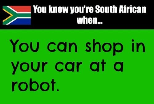 You Know You Re South African When African Quotes African Jokes Mzansi Memes