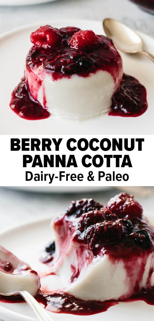 This easy panna cotta recipe is topped with a delicious berry sauce. This makes for a delicious gluten free dessert for yourself or a winning holiday dessert! #pannacotta #glutenfreedessert #paleodessert #berrydessert #dairyfree #coconutrecipe