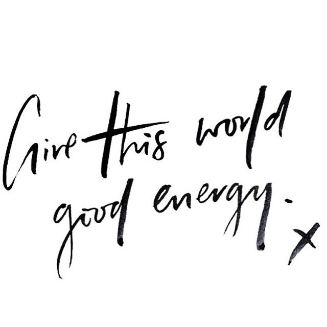 Good Energy Quotes Fair Redfairyproject Daily Inspiration  Give This World Good