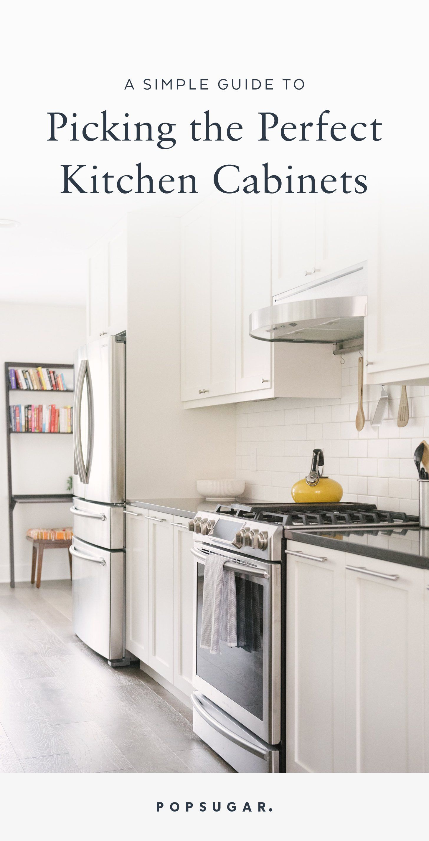 Renovating Your Kitchen Pick the Perfect Cabinets With This Simple