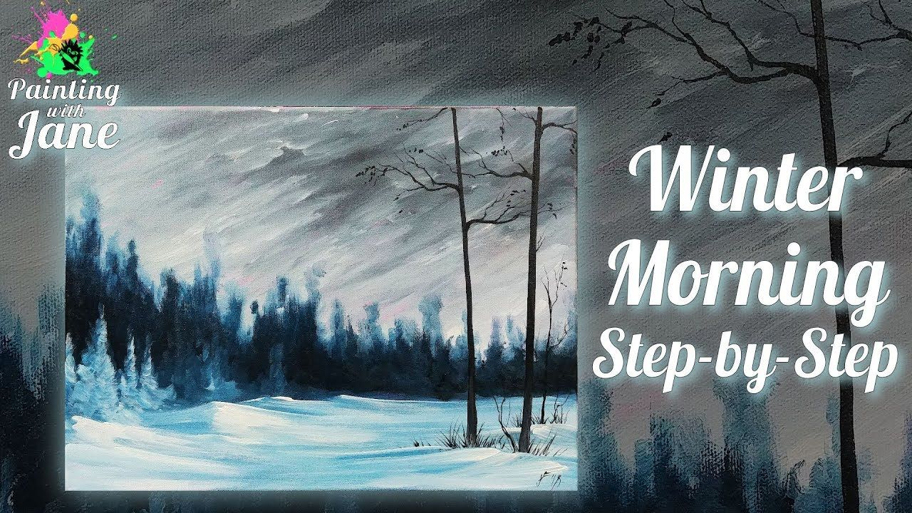 Winter Morning Step By Step Acrylic Painting On Canvas For Beginners Youtube Landscape Painting Lesson Winter Painting Landscape Paintings Acrylic