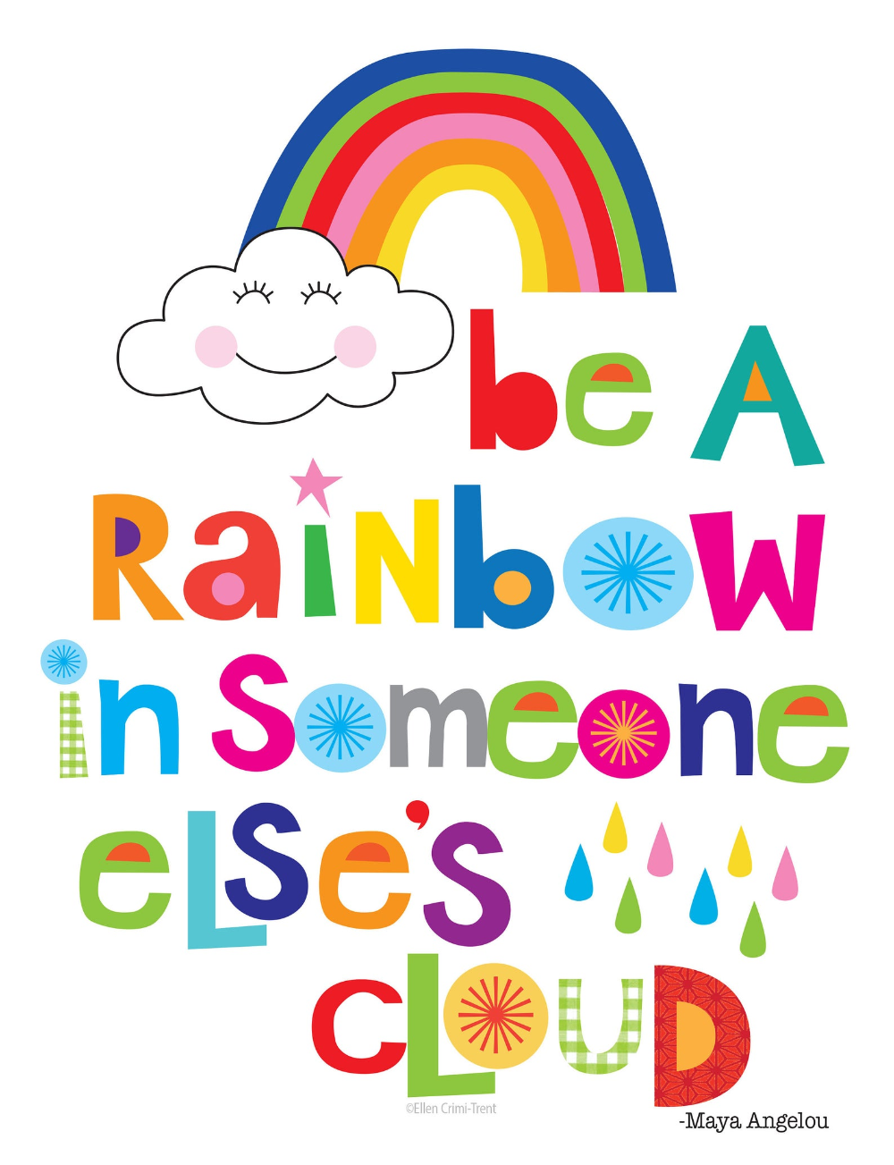 Be A Rainbow In Someone Else S Cloud Kids Wall Decor Kids Etsy Inspirational Quotes For Kids Classroom Quotes Art Wall Kids