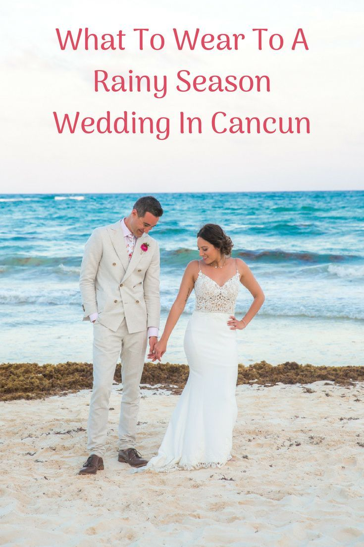 Dress for destination beach wedding guest  What To Wear To A Rainy Season Wedding In Cancun  WEDDING PARTY