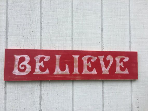 Hey, I found this really awesome Etsy listing at https://www.etsy.com/listing/466732304/believe-christmas-sign