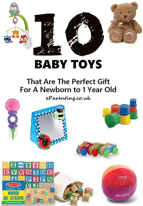 10 Baby Gift Ideas For A Newborn Baby To A 1 Year Old Classic Baby Toys That Are The Perfect Gift For A 0 T Trendy Baby Toys Classic Baby Toys Best Baby Gifts