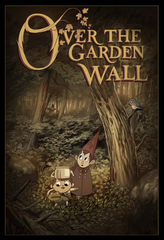 over the garden wall is an amazing clash of fantasy and reality fear and peace it sets a tone of urgency and serenity at the same time without sticking to - Over The Garden Wall Poster