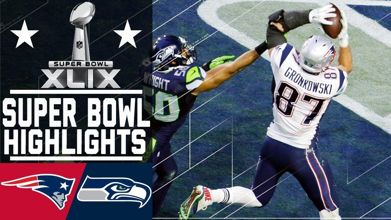Super Bowl Xlix Patriots Vs Seahawks Highlights Nfl News Videos Super Bowl Xlix Super Bowl Seahawks