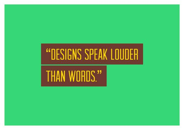 Funny Designs Quotes 10 Designs Speak Louder Than Words | A Fun ...