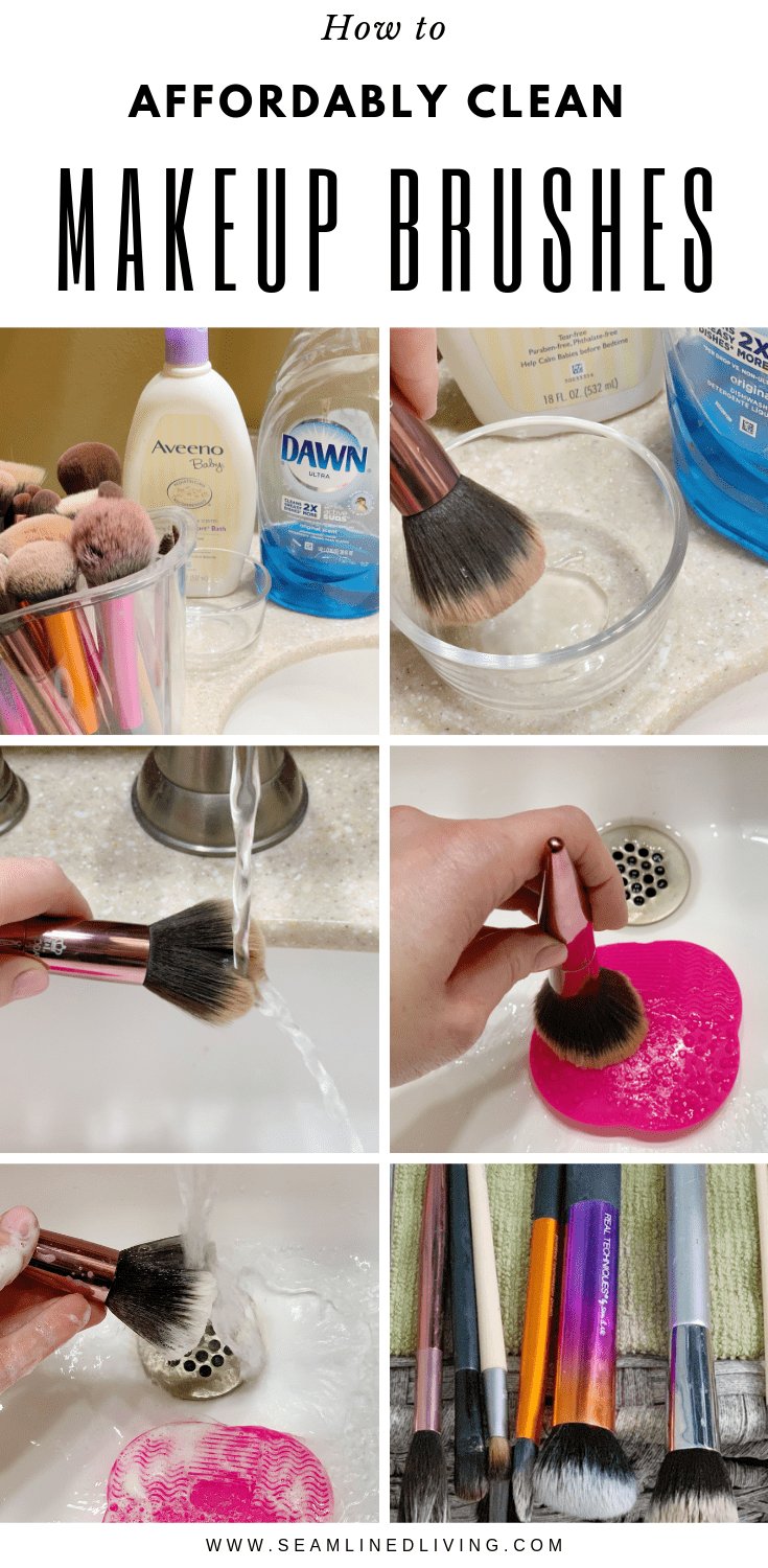 How To Affordably Clean Your Makeup Brushes At Home Without Expensive Products Seamlined Living Makeu How To Clean Makeup Brushes Clean Makeup Make Makeup