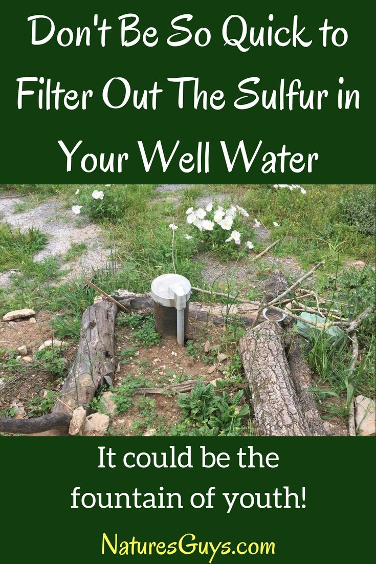 Stinky Well Water That Sulfur Smell Could Be a Blessing